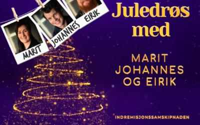 Juledrøs med Marit, Johannes og Eirik